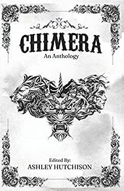 Chimera: An Anthology