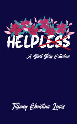 Helpless: A Short Story Collection