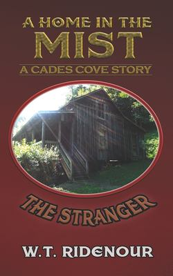 A Home in the Mist: The Stranger