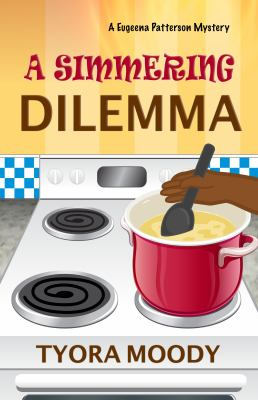 A Simmering Dilemma (Eugeena Patterson Mysteries)