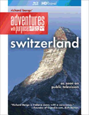 Adventures with Purpose: Switzerland