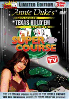 Annie Duke's Texas Hold 'em Super Course