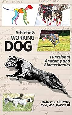 Athletic and Working Dog: Functional Anatomy and Biomechanics