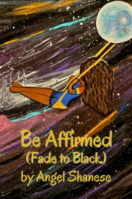 Be Affirmed: Fade to Black