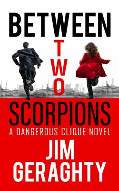 Between Two Scorpions (The CIAs Dangerous Clique)