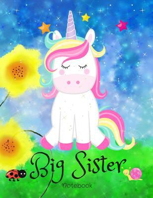 Big Sister Notebook: Thoughtful Unicorn Draw And Write Journal With Unicorn Colouring Pages