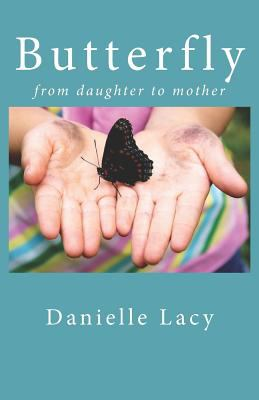 Butterfly: From daughter to mother