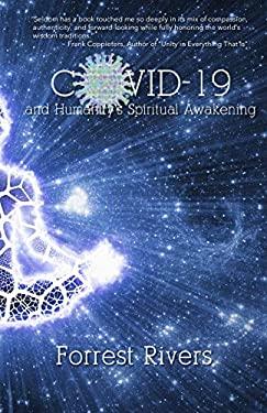 COVID-19 and Humanity's Spiritual Awakening