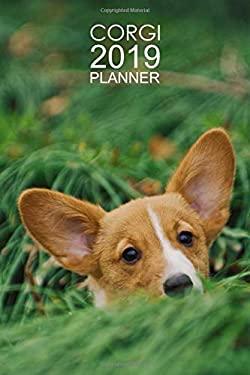 Corgi Planner 2019: Versatile Corgi Organizer and Notebook