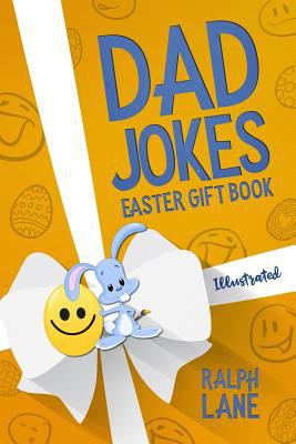Dad Jokes: Easter Gift Book (Ralph Lane Gift Books)