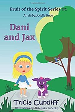 Dani and Jax (Fruit of the Spirit)