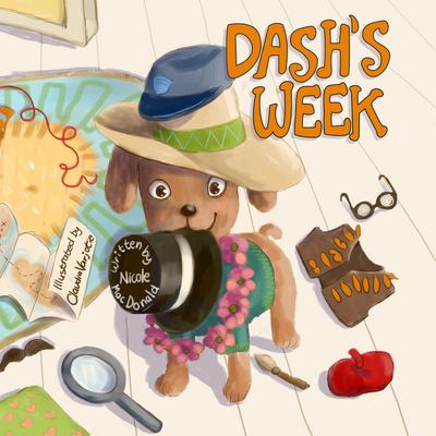 Dash's Week: A Dog's Tale About Kindness and Helping Others
