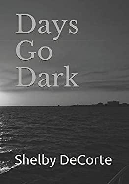Days go Dark