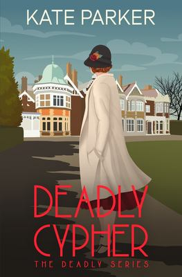 Deadly Cypher: A World War II Mystery (Deadly Series)