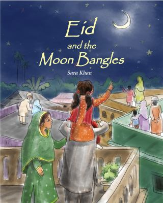 Eid and the Moon Bangles