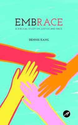 EmbRACE: A Biblical Study on Justice and Race