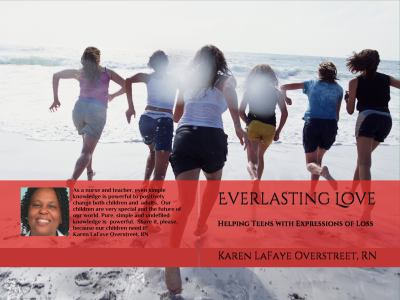 Everlasting Love: Helping Teens with Expressions of Loss