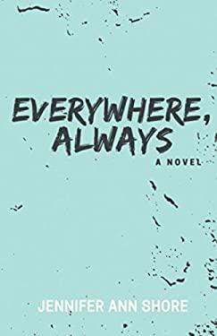 Everywhere, Always