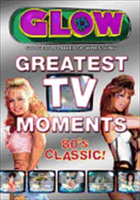 G.L.O.W.: Greatest TV Moments