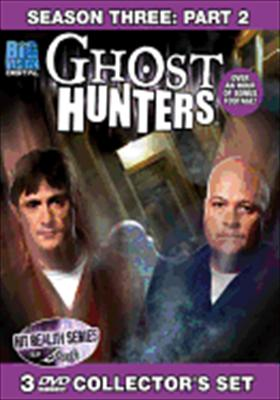 Ghost Hunters: Season Three, Part 2