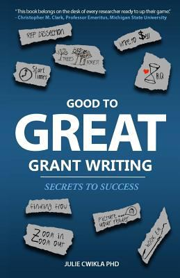 Good to Great Grant Writing: Secrets to Success