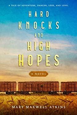 Hard Knocks and High Hopes
