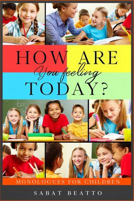 How Are You Feeling Today?: What color are you at today?