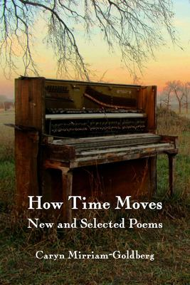 How Time Moves: New and Selected Poems