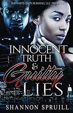 Innocent Truth  & Guilty Lies