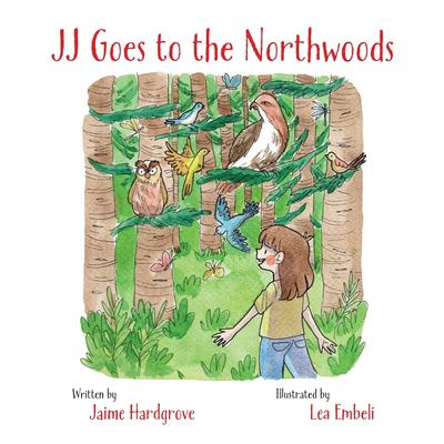 JJ Goes to the Northwoods