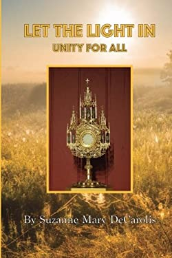 Let The Light In: Unity For All