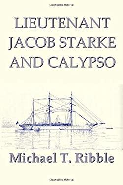 Lieutenant Jacob Starke and Calypso