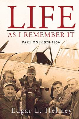 Life As I Remember It: Part I: 1928-1956