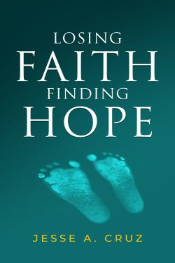 Losing Faith Finding Hope