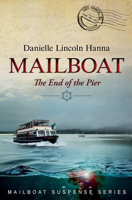 Mailboat I: The End of the Pier (Mailboat Suspense Series)