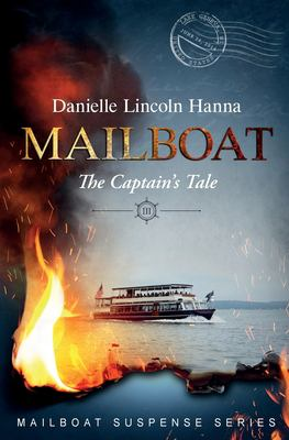 Mailboat III: The Captain's Tale (Mailboat Suspense Series)