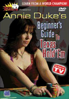 Masters of Poker: Annie Duke's Beginner's Guide to Texas Hold 'em