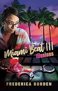 Miami Beat III: Illusions