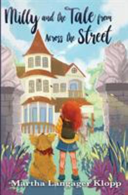 Milly and the Tale from Across the Street