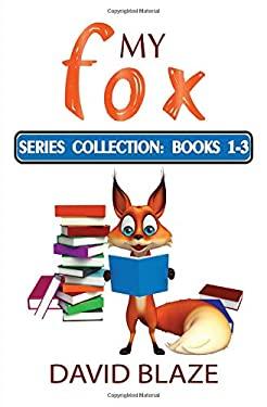 My Fox Series: Books 1-3: My Fox Collection