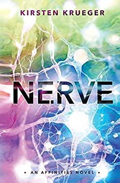 Nerve: An Affinities Novel