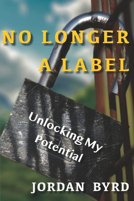 No Longer a Label: Unlocking My Potential
