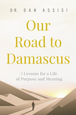 Our Road to Damascus