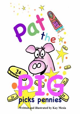 Pat the Pig Picks Pennies