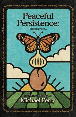 Peaceful Persistence: Essays On...