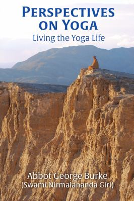 Perspectives on Yoga: Living the Yoga Life