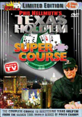 Phil Hellmuth's Texas Hold 'em Super Course