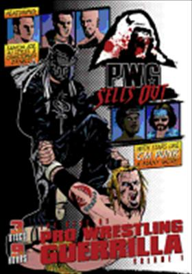 Pro Wrestling Guerrilla: Volume 1 - Pwg Sells Out
