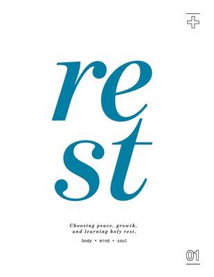 REST: Choosing Peace, Growth, and Learning Holy Rest