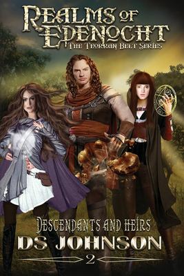 Realms of Edenocht: Descendants and Heirs (The Terroan Belt Series)